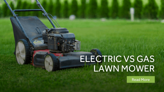 Electric Vs Gas Lawn Mower