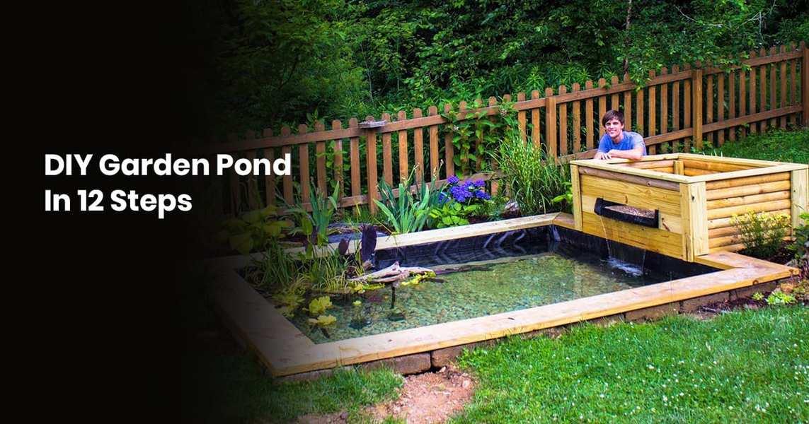DIY Garden Pond In 12 Steps